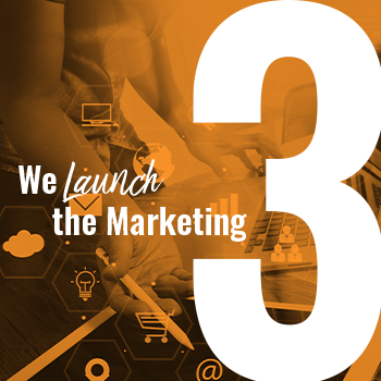 We Launch the Marketing